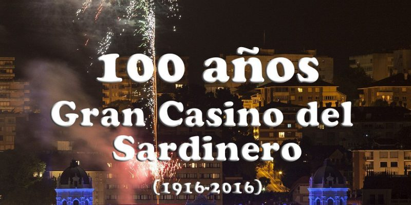 Centenario Gran Casino Sardinero